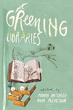 Greening Libraries 9781936117086