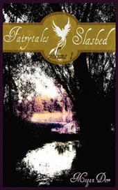 Fairytales Slashed, Volume One