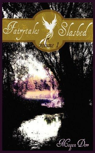Fairytales Slashed, Volume One 9781936202546