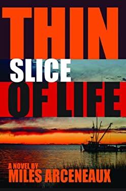 Thin Slice of Life 9781936205844