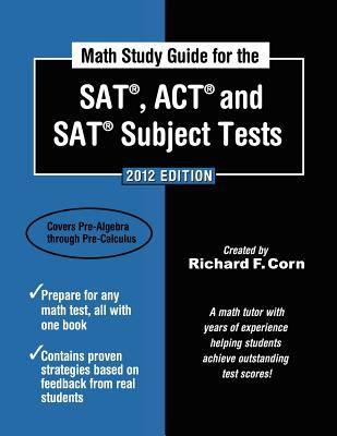 Math Study Guide for the SAT, ACT and SAT Subject Tests 9781936214624