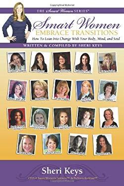 Smart Women Embrace Transitions 9781936214891