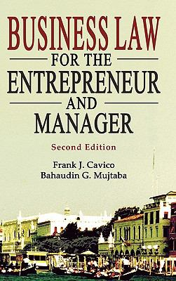 Business Law for the Entrepreneur and Manager, 2nd Edition. 9781936237029