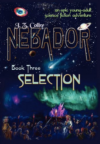 Nebador Book Three: Selection