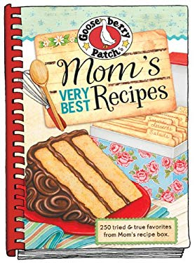 Mom's Very Best Recipes 9781936283347