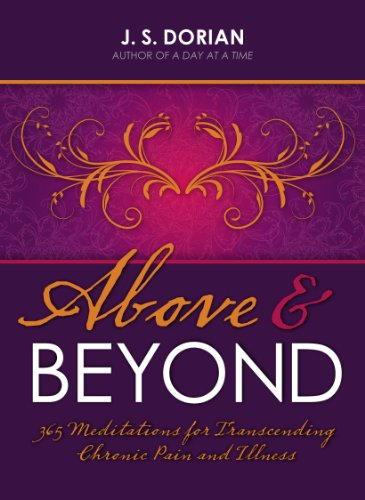 Above and Beyond: 365 Meditations for Transcending Chronic Pain and Illness 9781936290666