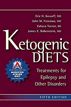 Ketogenic Diets: Treatments for Epilepsy and Other Disorders 9781936303106