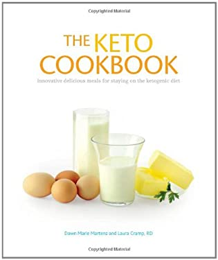 The Keto Cookbook: Innovative Delicious Meals for Staying on the Ketogenic Diet 9781936303236