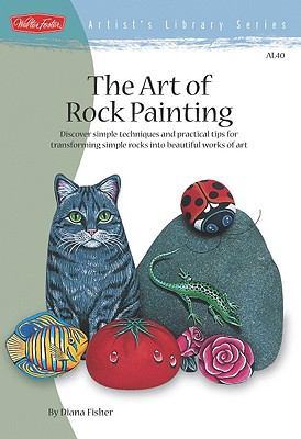 The Art of Rock Painting 9781936309313