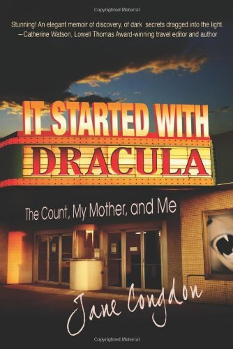It Started with Dracula: The Count, My Mother, and Me 9781936332106