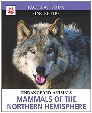 Mammals of the Northern Hemisphere 9781936333349