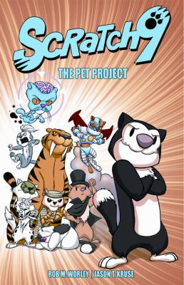Scratch 9 Volume 1: Pet Project 9781936340538