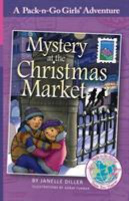 Mystery at the Christmas Market (Pack-n-Go Girls - Austria Book 3)