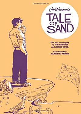 Jim Henson's Tale of Sand 9781936393091