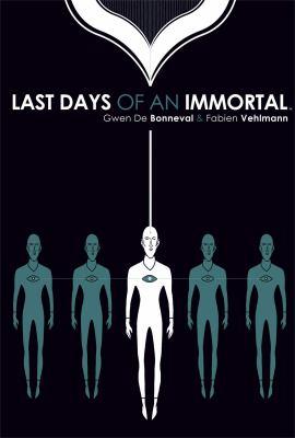 Last Days of an Immortal 9781936393442