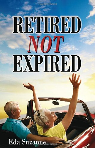 Retired Not Expired 9781936400836