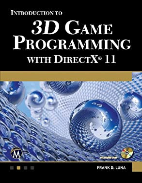 Introduction to 3D Game Programming with DirectX 11 [With DVD] 9781936420223