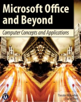 Microsoft Office and Beyond: Computer Concepts and Applications [With DVD] 9781936420292