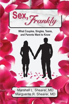 Sex, Frankly: What Couples, Singles, Teens, and Parents Want to Know 9781936442096