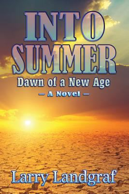 Into Summer: Dawn of a New Age (Four Seasons)