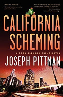 California Scheming: A Todd Gleason Crime Novel 9781936467150