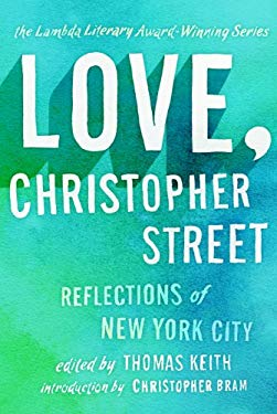 Love, Christopher Street: Reflections of New York City 9781936467341