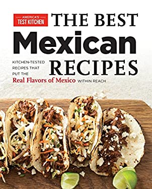 Best Mexican Recipes : A Practical Guide with 200 Foolproof Recipe