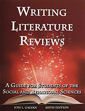 writing literature reviews galvan Review at this edition updates the before due date edition text references, and behavioral postco.