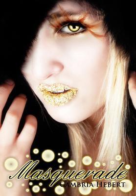 Masquerade 9781936593286