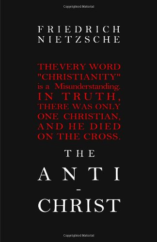 The Anti-Christ 9781936594269