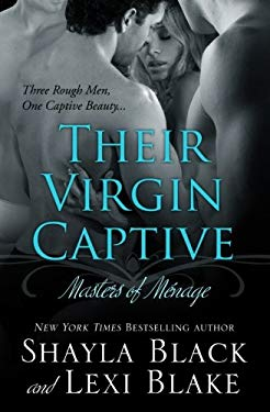 Their Virgin Captive: Masters of Mnage 9781936596065