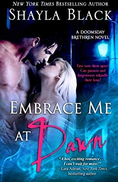 Embrace Me at Dawn 9781936596133