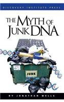 The Myth of Junk DNA - Wells, Jonathan