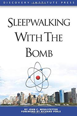 Sleepwalking with the Bomb 9781936599066