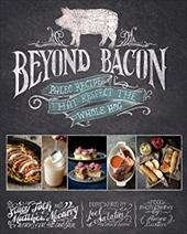 Beyond Bacon: Paleo Recipes That Respect the Whole Hog 20761962