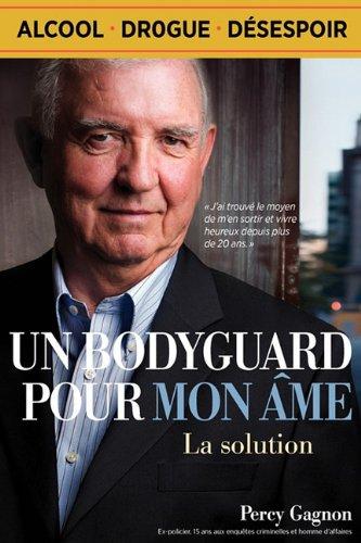 Un Bodyguard Pour Mon Me: La Solution 9781936667000