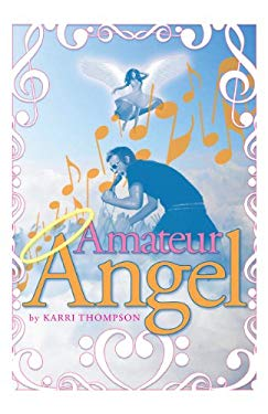 Amateur Angel 9781936695676