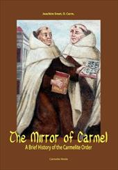 The Mirror of Carmel: A Brief History of the Carmelite Order