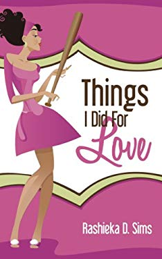 Things We Did for Love 9781936780877