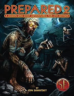 Prepared 2: Tombs & Dooms for 5th Edition (Volume 2)