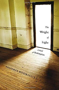 The Weight of Light: A Novel of Redemption 9781936782048