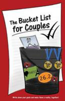 The Bucket List for Couples 9781936806416