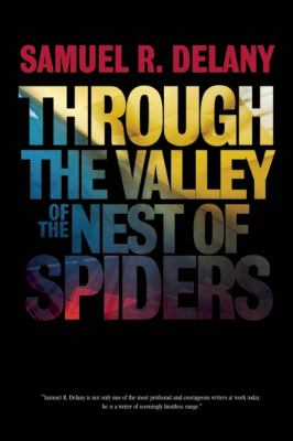 Through the Valley of the Nest of Spiders 9781936833146