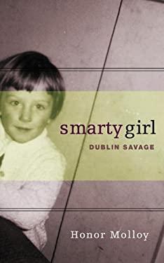 Smarty Girl: Dublin Savage 9781936846108