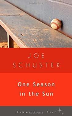 One Season in the Sun 9781936846221