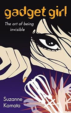 Gadget Girl : The Art of Being Invisible