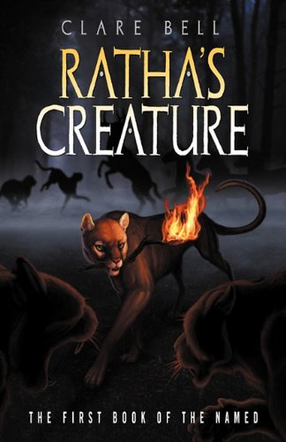 Ratha's Creature (the Named Series #1) 9781936917013