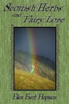Scottish Herbs and Fairy Lore 9781936922017