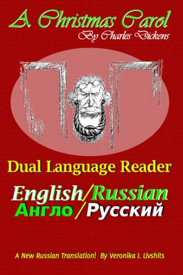 A Christmas Carol: Dual Language Reader (English/Russian) 9781936939053