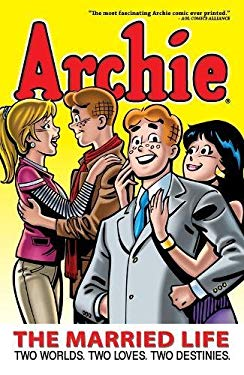 Archie: The Married Life, Book 1